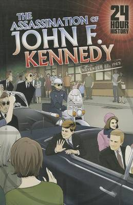 The Assassination of John F. Kennedy, November 22, 1963 by Terry Collins