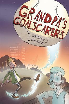 EDGE: Bandit Graphics: Grandpa's Goalscarers by Tony Lee
