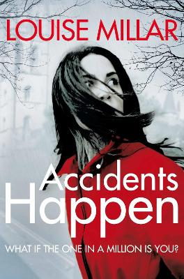 Accidents Happen by Louise Millar