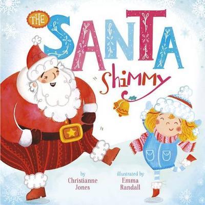 Santa Shimmy by ,Christianne,C. Jones