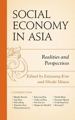 Social Economy in Asia: Realities and Perspectives book