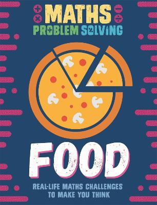 Maths Problem Solving: Food by Anita Loughrey