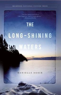 The Long-Shining Waters by Danielle Sosin