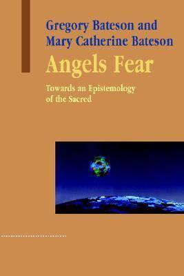 Angels Fear by Gregory Bateson