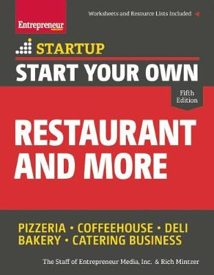 Start Your Own Restaurant and More by The Staff of Entrepreneur Media