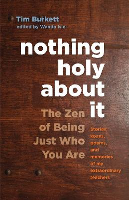 Nothing Holy About It book