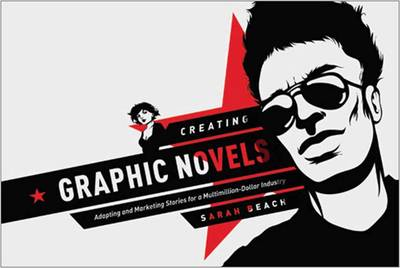 Creating Graphic Novels book