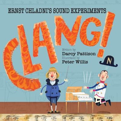 Clang! by Darcy Pattison