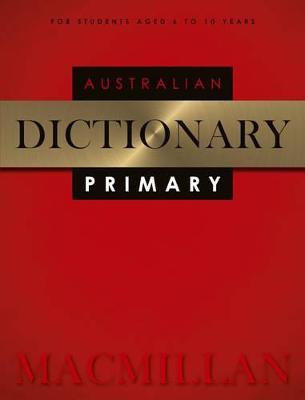 Macmillan Australian Primary Dictionary 2nd Edition book