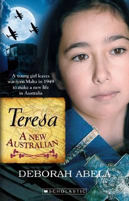 Teresa: A New Australian by Deborah Abela