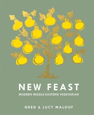 New Feast: Modern Middle Eastern Vegetarian by Lucy Malouf