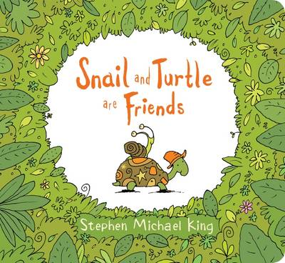 Snail and Turtle are Friends Board Book by Stephen Michael King