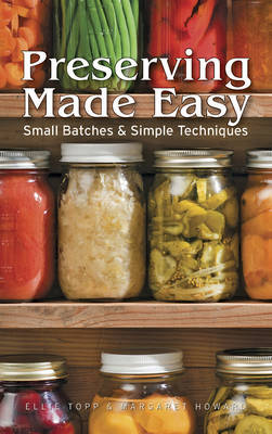 Preserving Made Easy by Ellie Topp