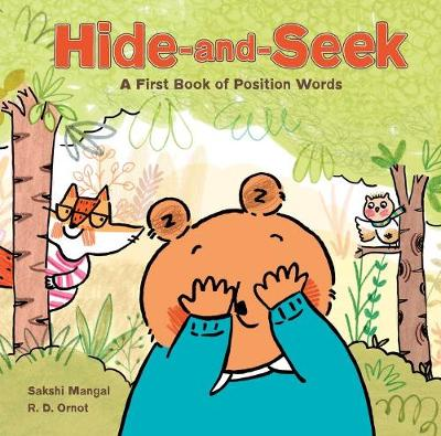 Hide-and-seek: A First Book of Position Words by Sakshi Mangal