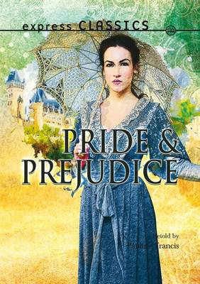 Pride and Prejudice by Pauline Francis