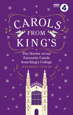 Carols From King's by Alexandra Coghlan
