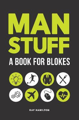 Man Stuff: A Book for Blokes book