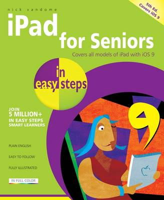 iPad for Seniors in easy steps by Nick Vandome