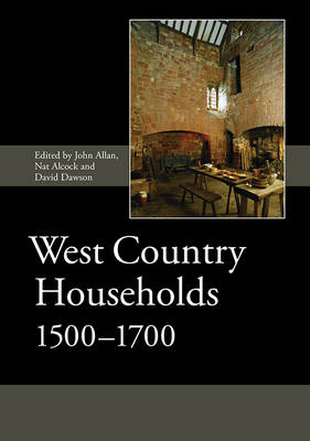 West Country Households, 1500-1700 by John Allan