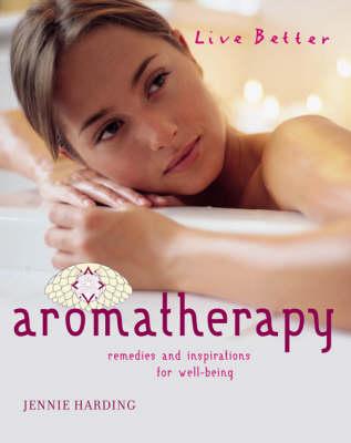 Aromatherapy by Jennie Harding