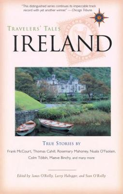 Travelers' Tales Ireland by James O'Reilly