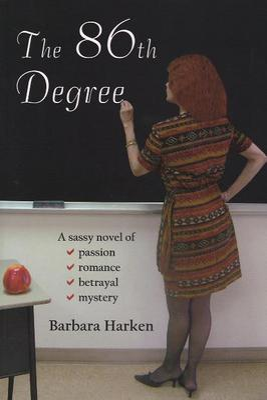 The 86th Degree by Barbara Harken