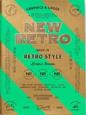 NEW RETRO: 20th Anniversary Edition: Graphics & Logos in Retro Style book