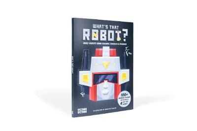 What's That Robot? by Mark Eastwood