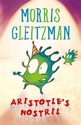 Aristotle's Nostril by Morris Gleitzman