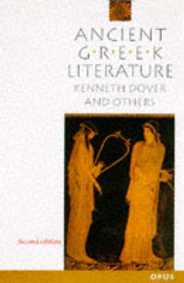 Ancient Greek Literature by K. J. Dover