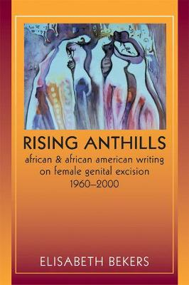 Rising Anthills by Elisabeth Bekers