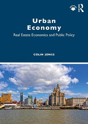 Urban Economy: Real Estate Economics and Public Policy book