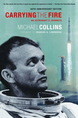 Carrying the Fire by Michael Collins