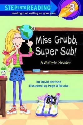 Miss Grubb, Super Sub! by David Harrison