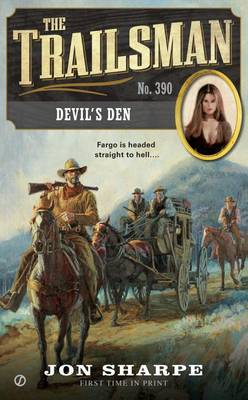 The Trailsman: #390 Devil's Den by Jon Sharpe