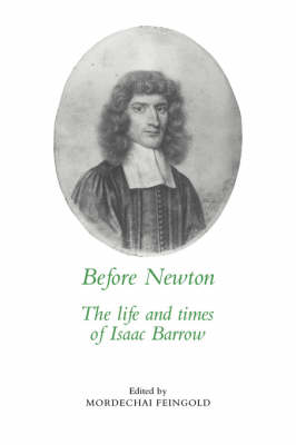 Before Newton by Mordechai Feingold