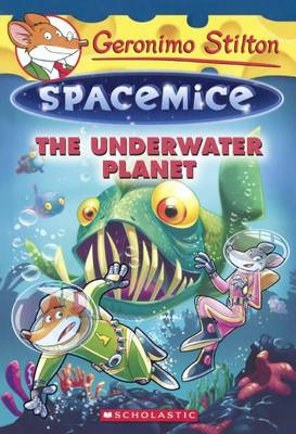 The Underwater Planet by Geronimo Stilton