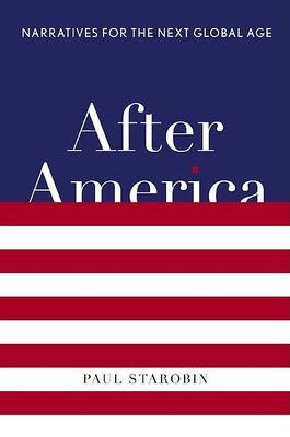 After America by Paul Starobin