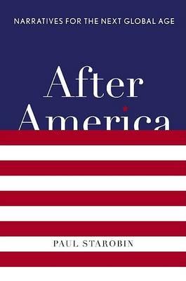 After America by Paul Starobin