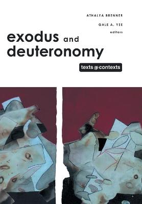 Exodus and Deuteronomy by Athalya Brenner