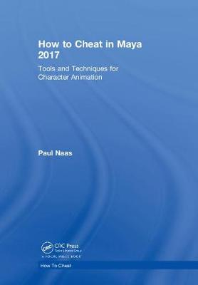 How to Cheat in Maya 2017 by Paul Naas