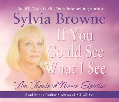 If You Could See What I See by Sylvia Browne