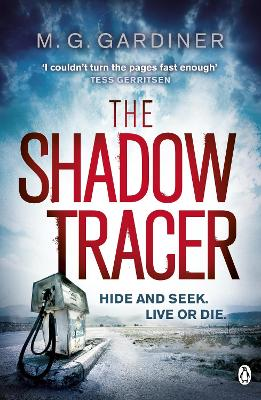 The Shadow Tracer by M.G. Gardiner