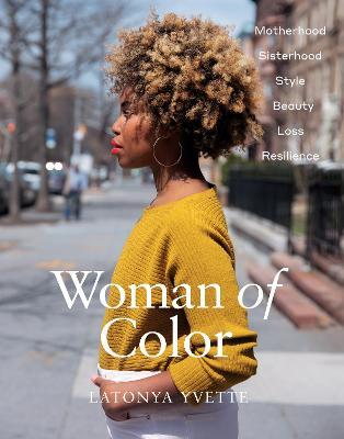 Woman of Color by Yvette Latonya