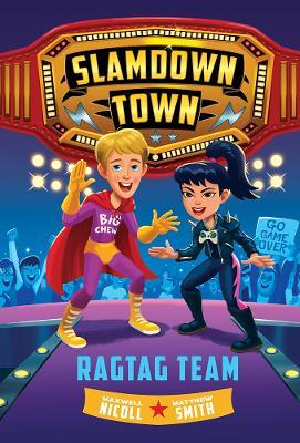 Ragtag Team (Slamdown Town Book 2) book
