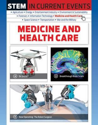 Medicine and Health Care by Michael Burgan