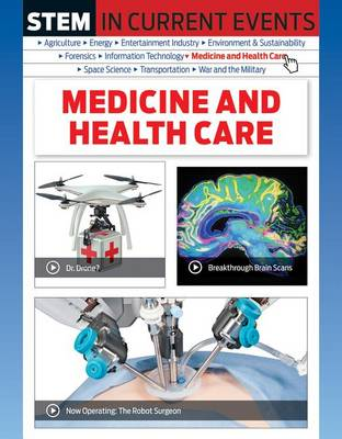Medicine and Health Care by Michael Burgan