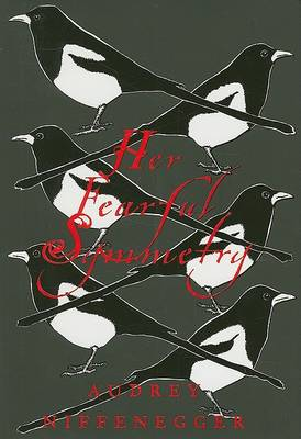 My Fearful Symmetry by Audrey Niffenegger
