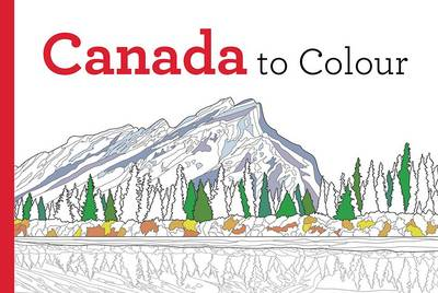 Canada to Colour by Paul Covello