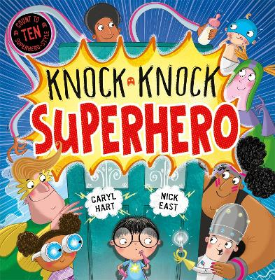 Knock Knock Superhero by Caryl Hart